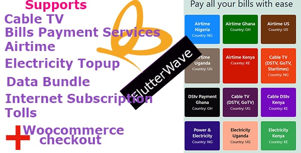 Flutterwave Payment Solutions and Bills Payment Services